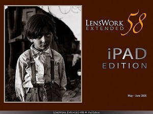 LensWork Extended #58 iPad Edition (66mb)