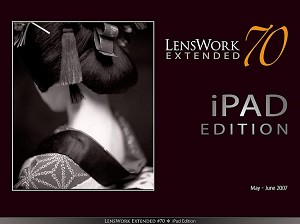 LensWork Extended #70 iPad Edition (37mb)