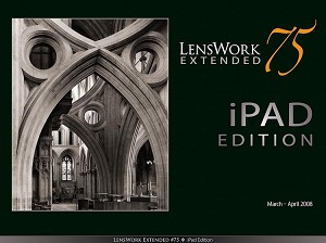 LensWork Extended #75 iPad Edition (40mb)